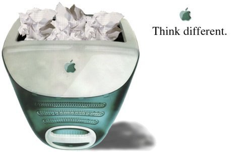 THINK DIFFERENT! YEAH, BABY!